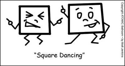 """""""SquareDancing"""""""
